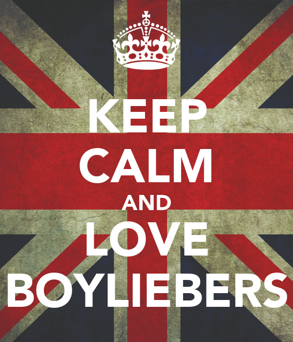 KEEP CALM AND LOVE BOYLIEBERS