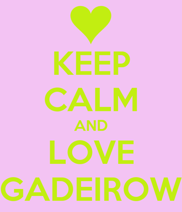 KEEP CALM AND LOVE BRIGADEIROW <3