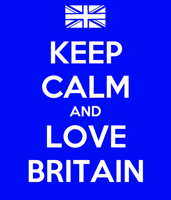 KEEP CALM AND LOVE BRITAIN