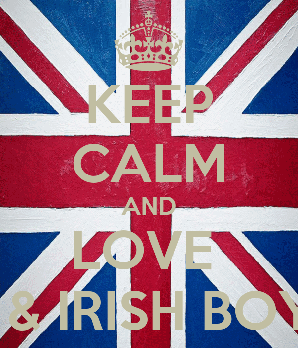 KEEP CALM AND LOVE  BRITISH & IRISH BOYBANDS