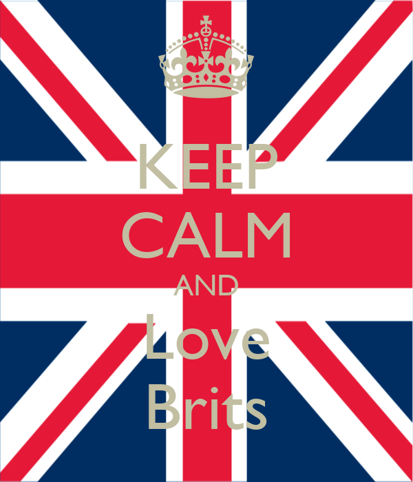 KEEP CALM AND Love Brits