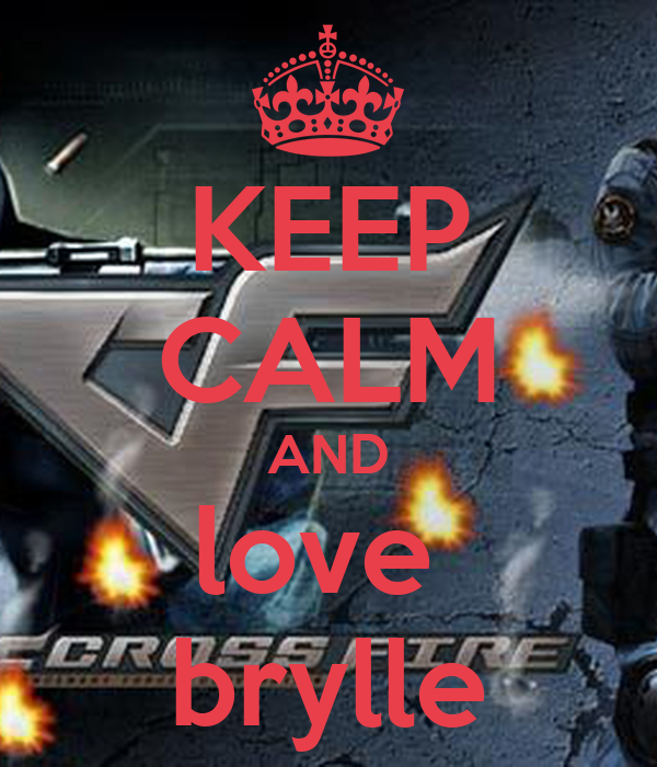 KEEP CALM AND love  brylle
