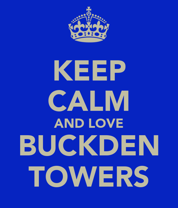 KEEP CALM AND LOVE BUCKDEN TOWERS