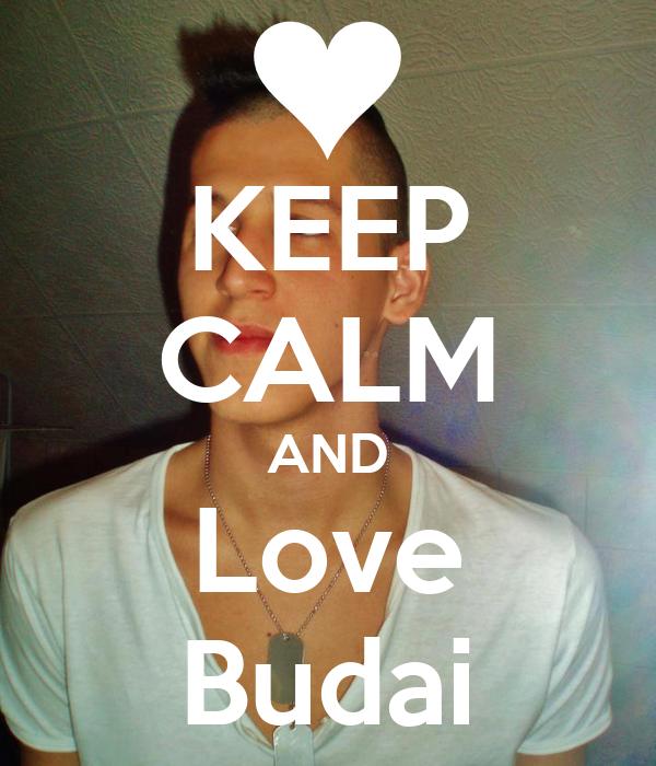 KEEP CALM AND Love Budai