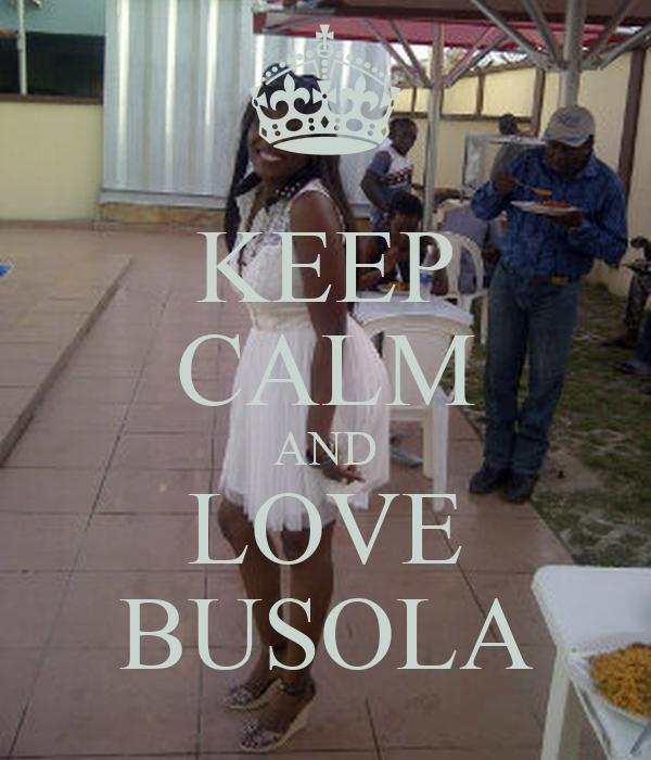 KEEP CALM AND LOVE BUSOLA