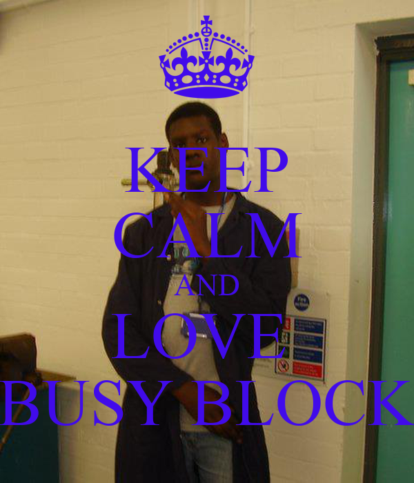KEEP CALM AND LOVE  BUSY BLOCK