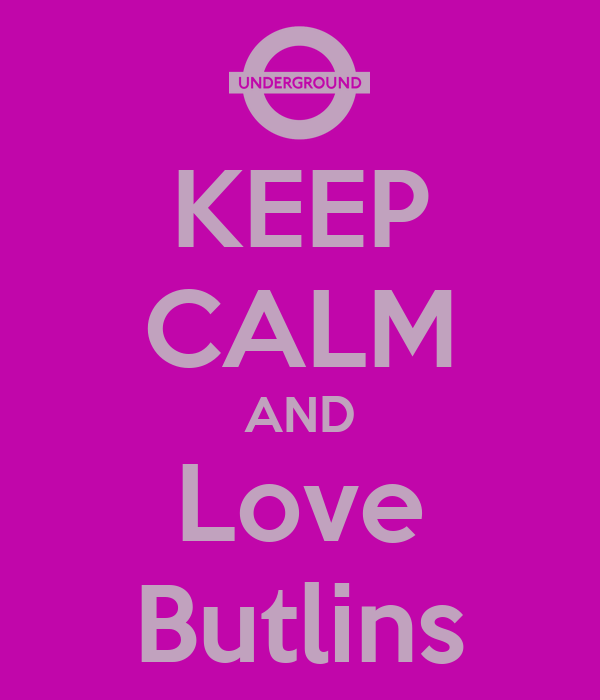 KEEP CALM AND Love Butlins