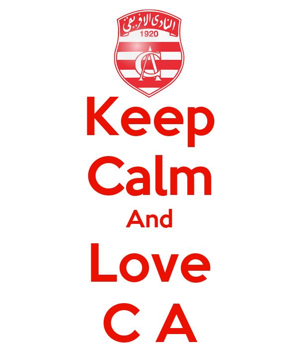 Keep Calm And Love C A