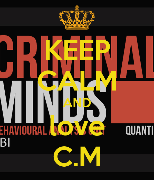 KEEP CALM AND love C.M