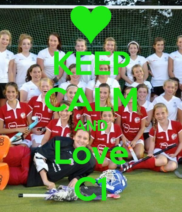 KEEP CALM AND Love C1