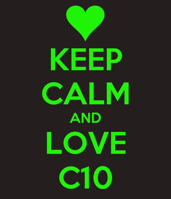 KEEP CALM AND LOVE C10