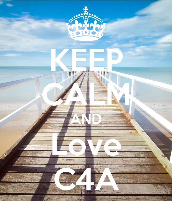 KEEP CALM AND Love C4A