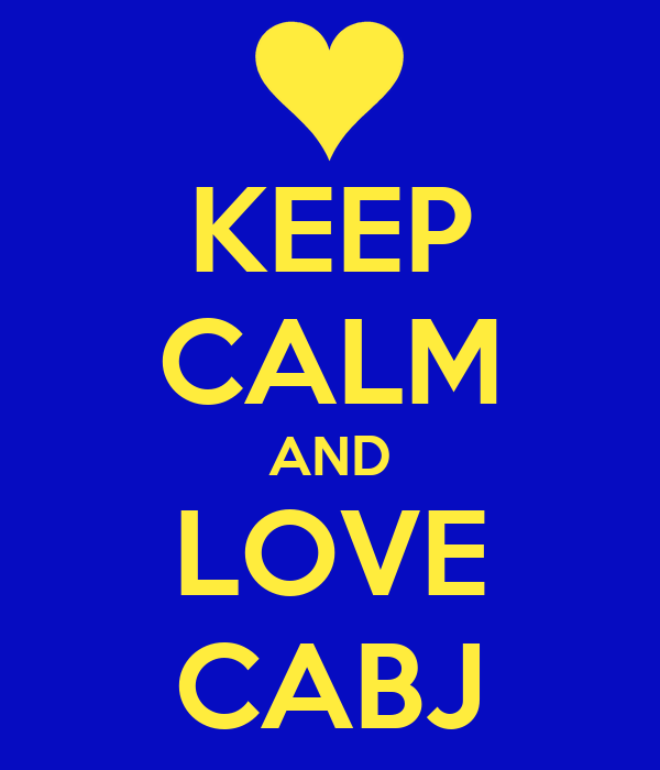KEEP CALM AND LOVE CABJ