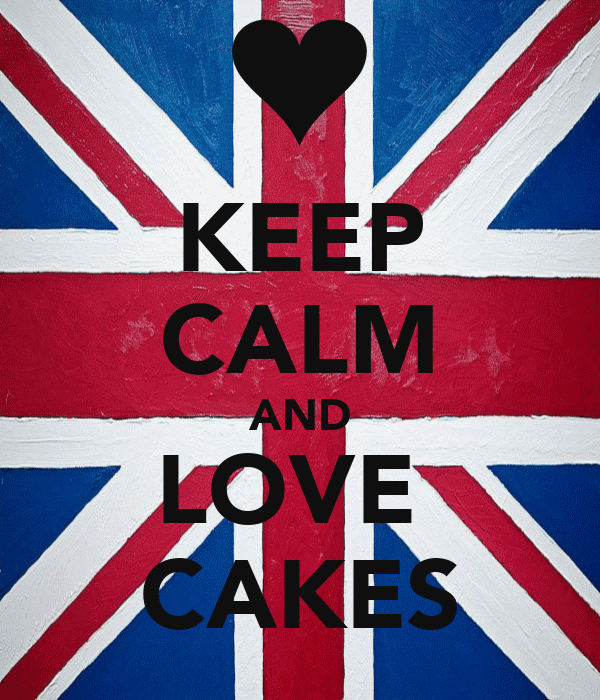 KEEP CALM AND LOVE  CAKES