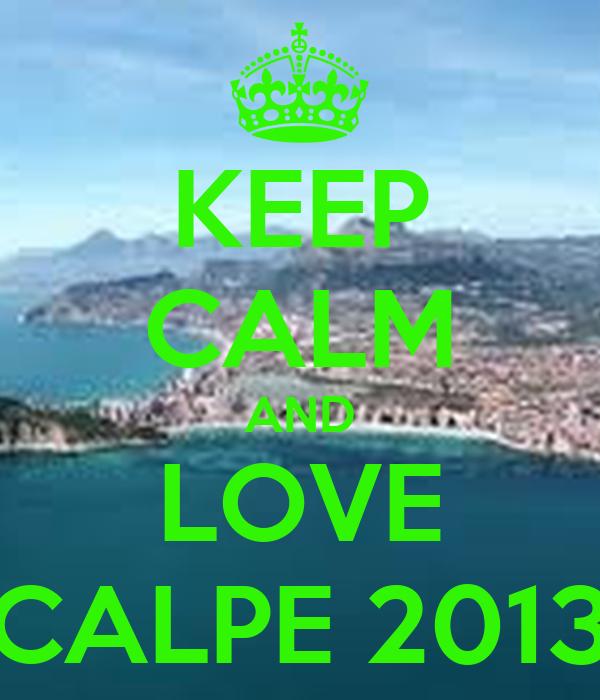 KEEP CALM AND LOVE CALPE 2013