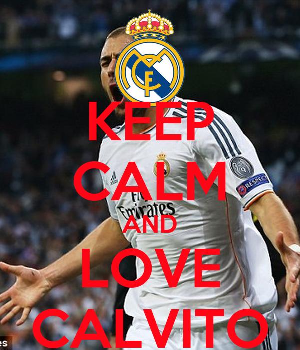 KEEP CALM AND LOVE CALVITO