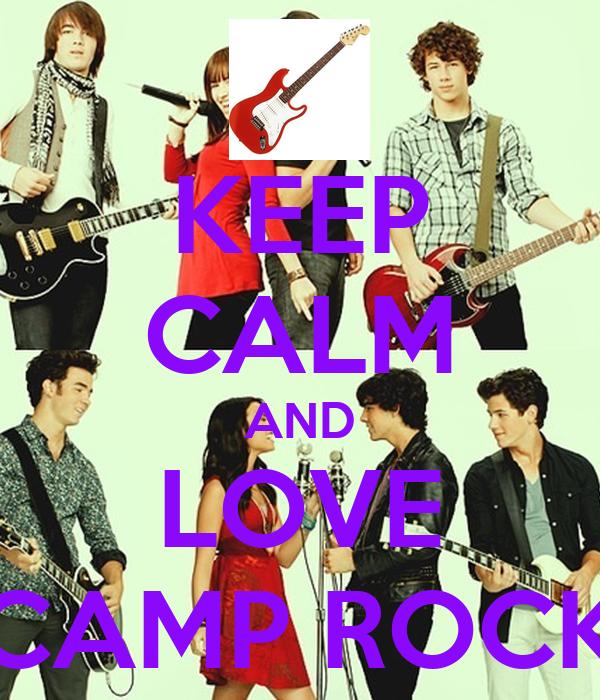 KEEP CALM AND LOVE CAMP ROCK