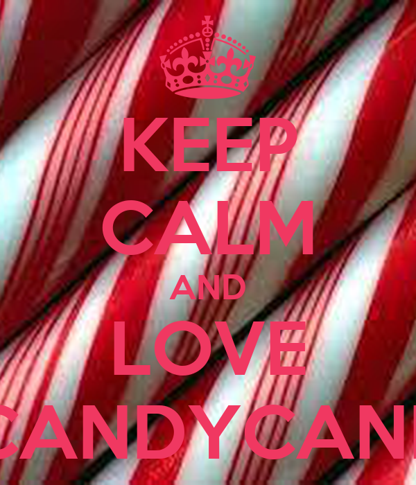KEEP CALM AND LOVE CANDYCANE