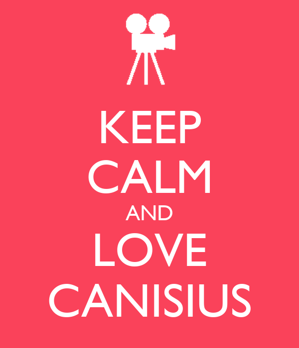 KEEP CALM AND LOVE CANISIUS