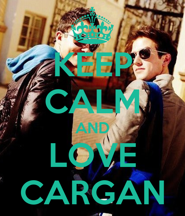 KEEP CALM AND LOVE CARGAN