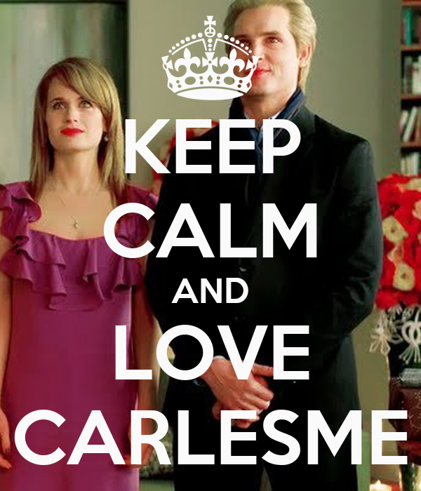 KEEP CALM AND LOVE CARLESME