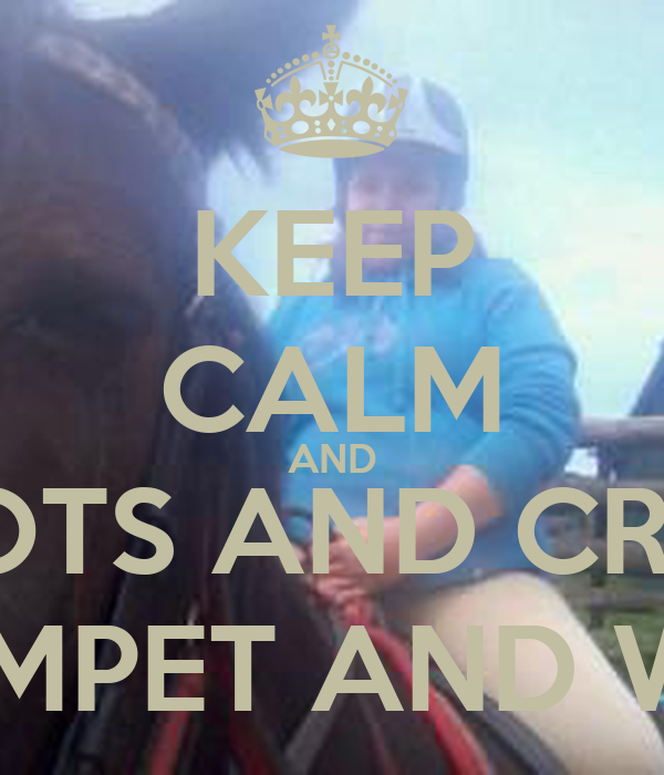 KEEP CALM AND LOVE CARROTS AND CRUMPET AND  FOLLOW US ON TWITTER I LOVE CRUMPET AND WINDO OF DEATHAND PAWOF DEATH