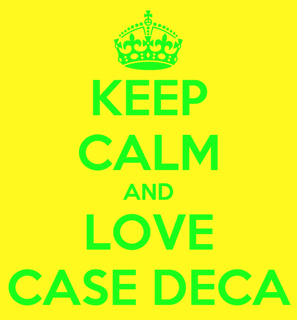 KEEP CALM AND LOVE CASE DECA