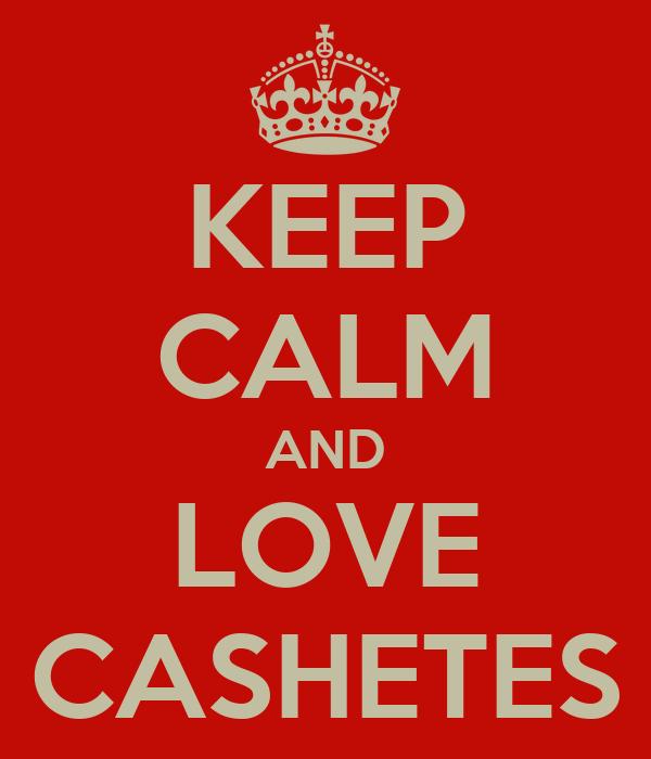 KEEP CALM AND LOVE CASHETES