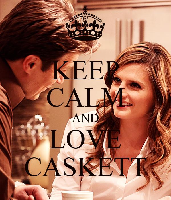 KEEP CALM AND LOVE CASKETT
