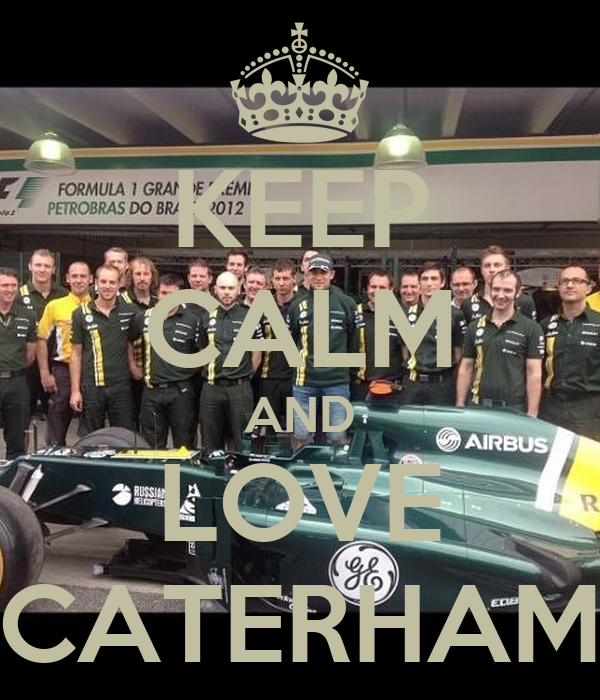 KEEP CALM AND LOVE CATERHAM