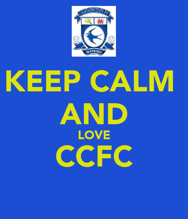 KEEP CALM  AND LOVE CCFC