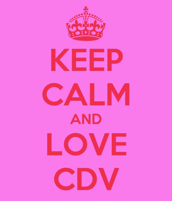 KEEP CALM AND LOVE CDV