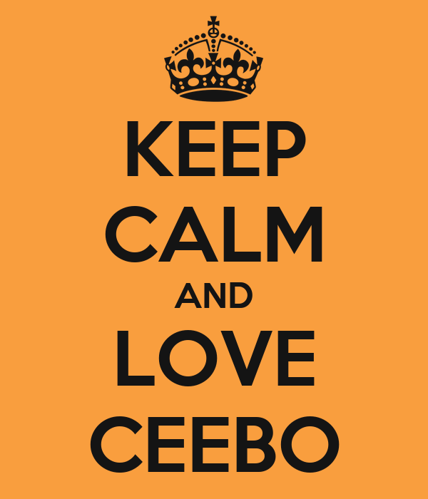 KEEP CALM AND LOVE CEEBO