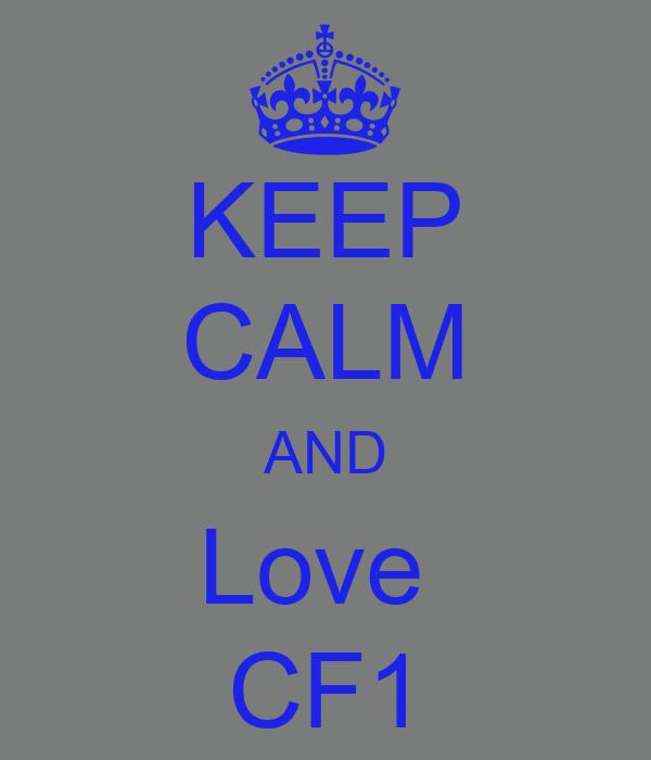 KEEP CALM AND Love  CF1