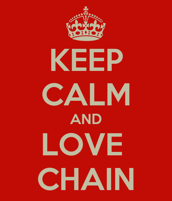 KEEP CALM AND LOVE  CHAIN