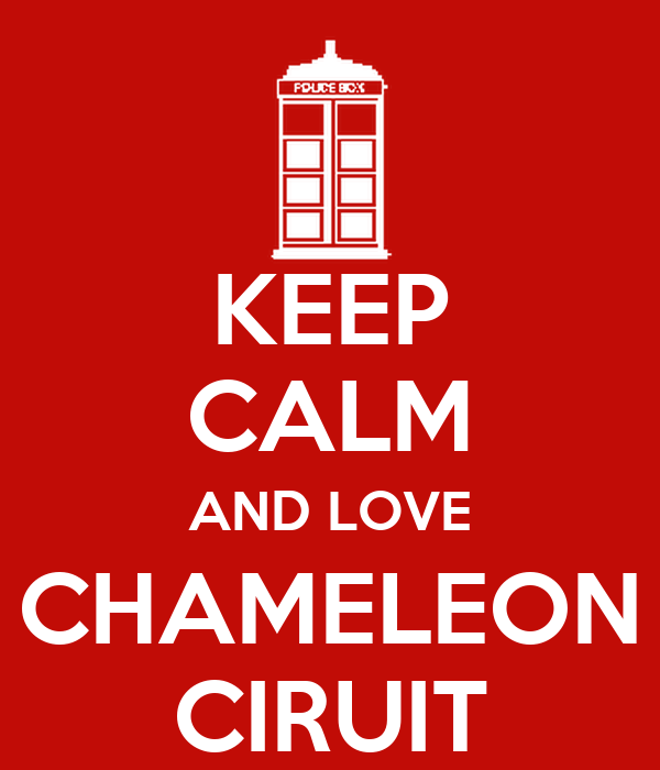 KEEP CALM AND LOVE CHAMELEON CIRUIT