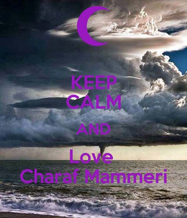 KEEP CALM AND Love  Charaf Mammeri