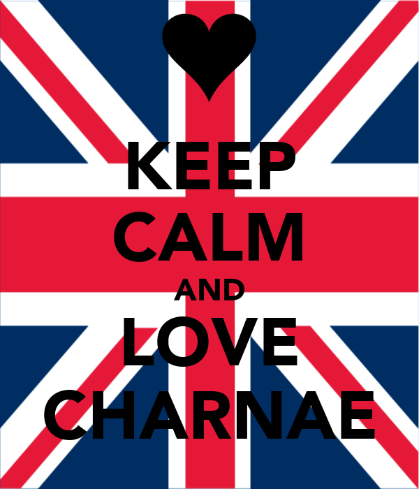 KEEP CALM AND LOVE CHARNAE