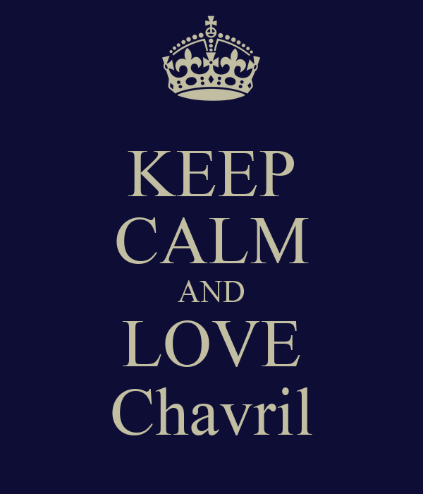 KEEP CALM AND LOVE Chavril