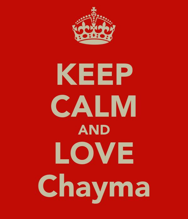KEEP CALM AND LOVE Chayma