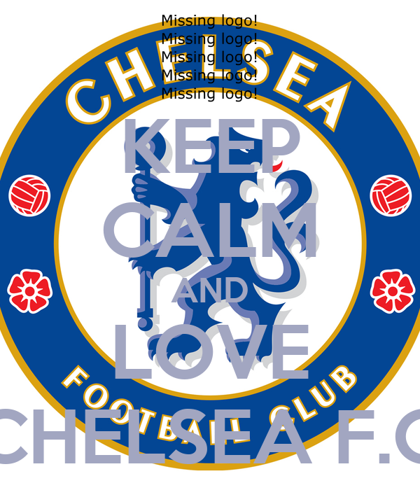 KEEP CALM AND LOVE CHELSEA F.C