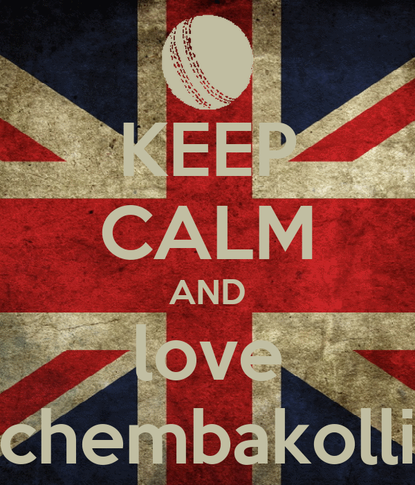 KEEP CALM AND love chembakolli