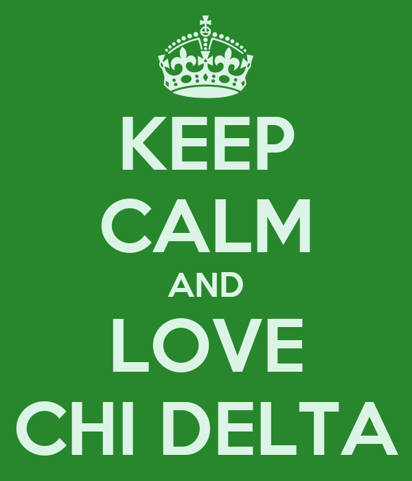 KEEP CALM AND LOVE CHI DELTA