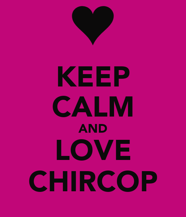 KEEP CALM AND LOVE CHIRCOP