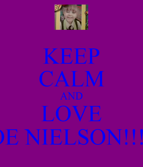 KEEP CALM AND LOVE CHLOE NIELSON!!! XXX