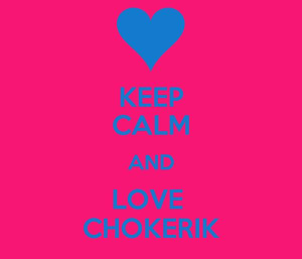 KEEP CALM AND LOVE  CHOKERIK