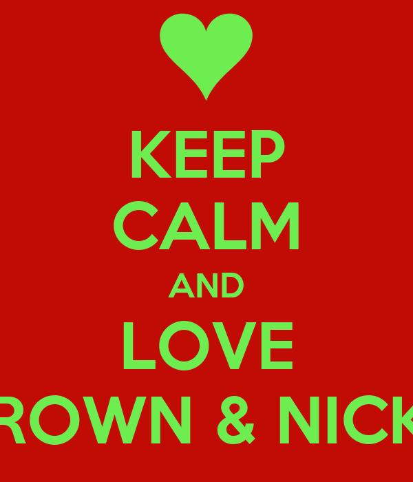 KEEP CALM AND LOVE CHRIS BROWN & NICKI MINAJ