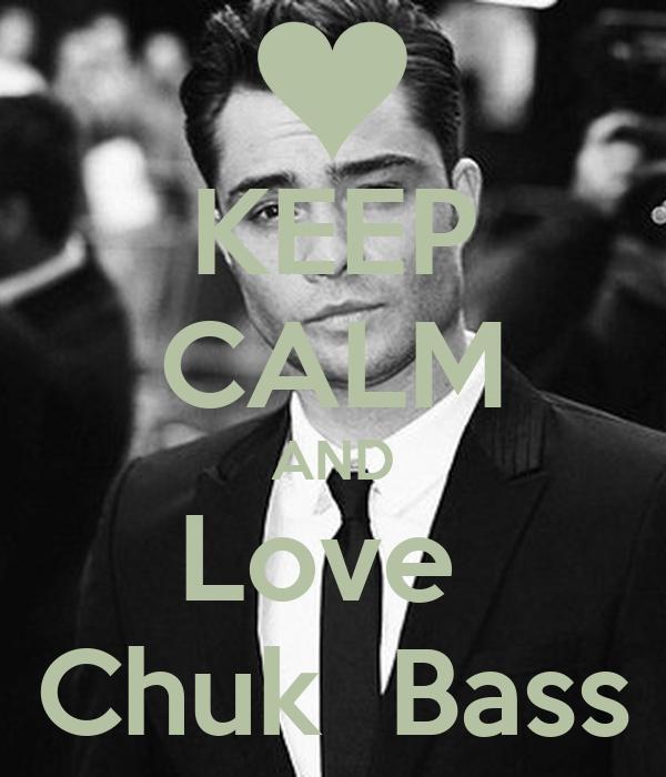 KEEP CALM AND Love  Chuk  Bass