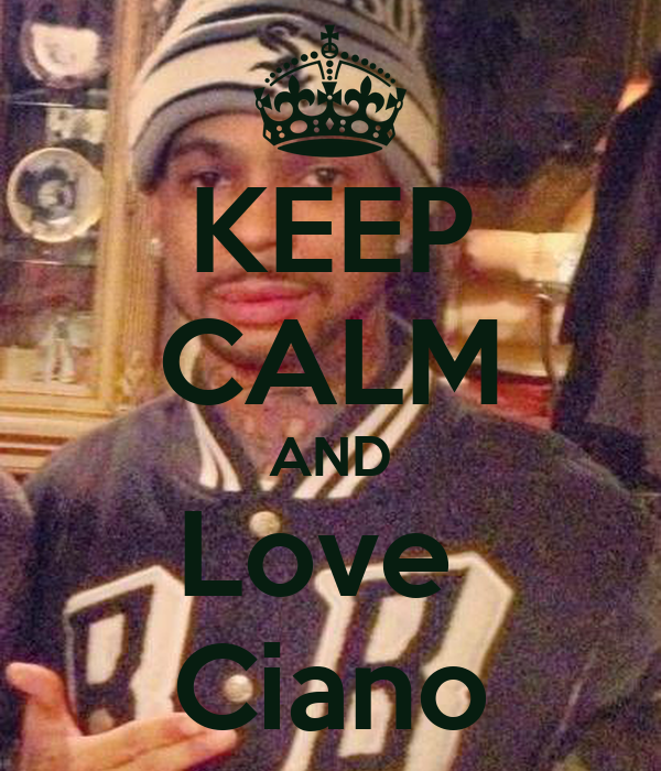 KEEP CALM AND Love  Ciano