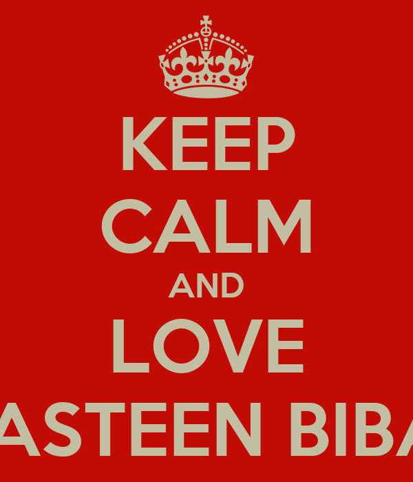 KEEP CALM AND LOVE CIASTEEN BIBAH